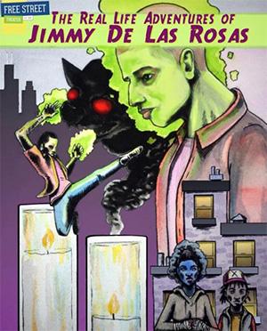 The Real Life Adventures of Jimmy De Las Rosas