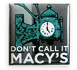 Don't Call It Macy's