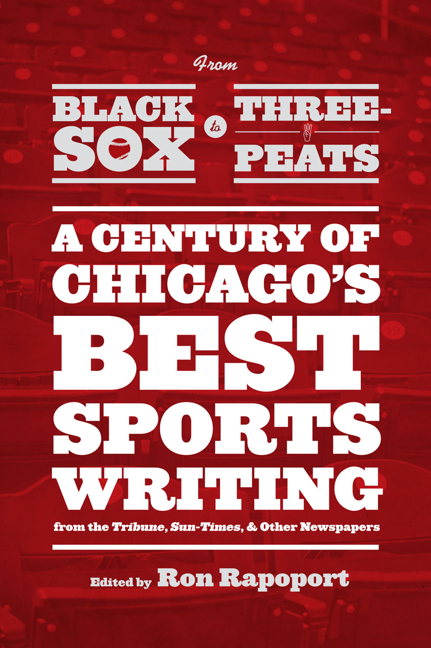 f5b3d99b5 Review  From Black Sox to Three-peats  A Century of Chicago s Best Sports-writing  from the Tribune