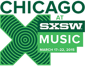Chicago at SXSW 2015
